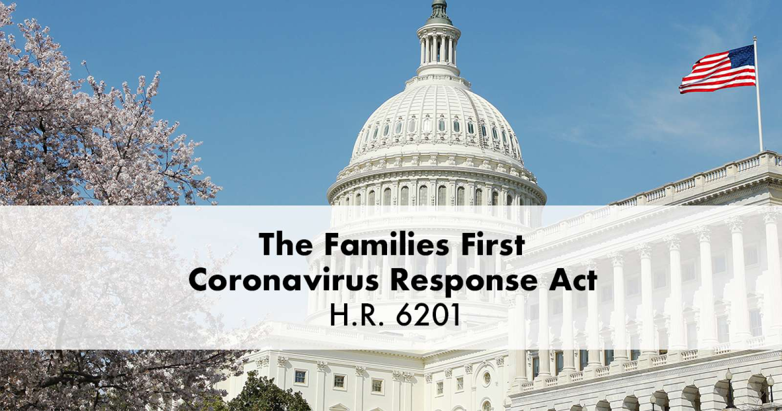 LJSL LEGAL ALERT: Families First Coronavirus Response Act – What Employers Need to Know Now