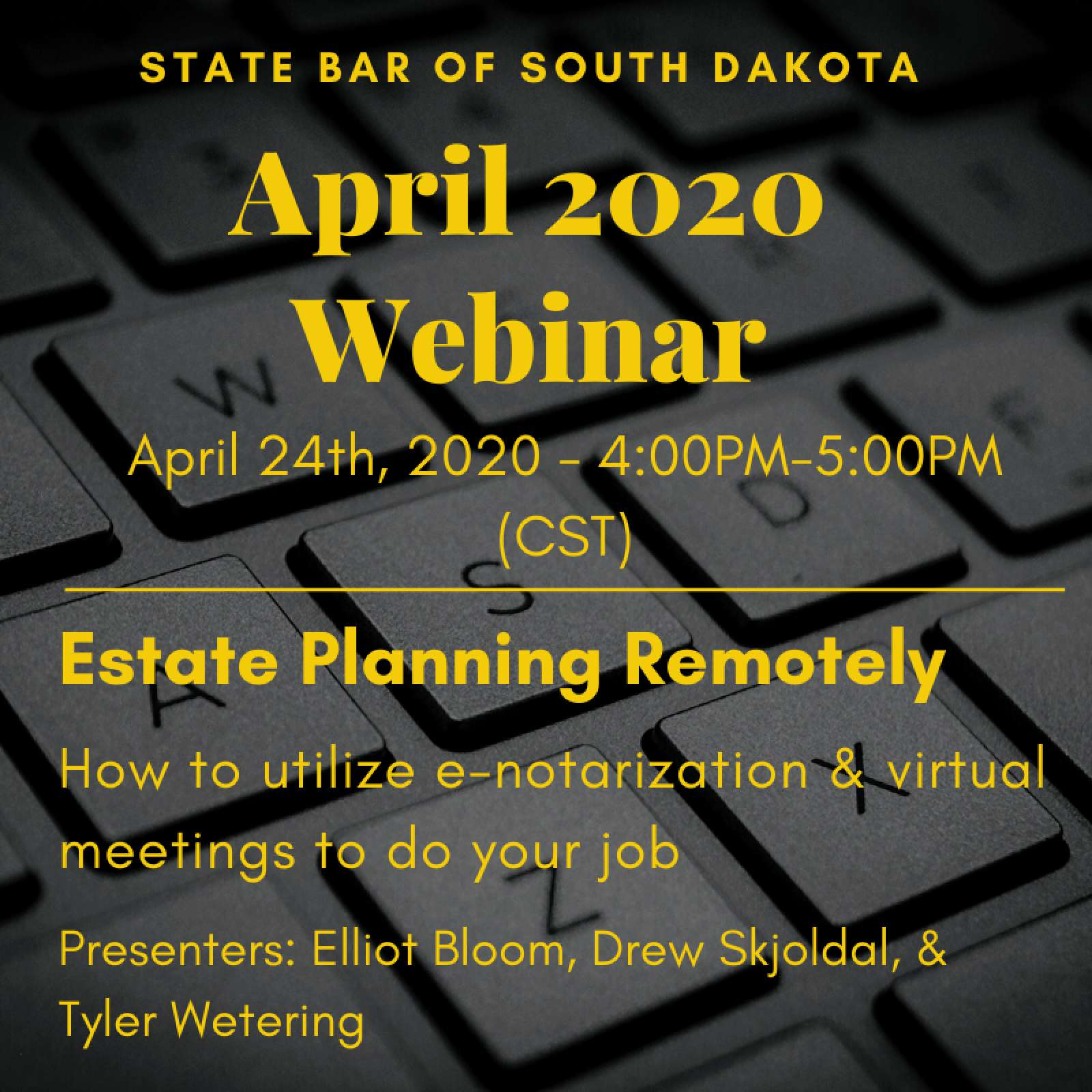 Drew Skjoldal serves as a panelist at the State Bar Webinar: Estate Planning Remotely – April 24th at 3:00PM (MST)